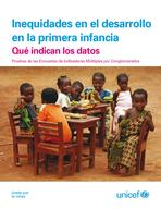 Inequities in Early Childhood Development: What the data say, Lo-Res PDF (Spanish)
