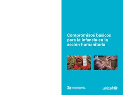 Core Commitments for Children in Humanitarian Action, Lo-Res PDF (Spanish)