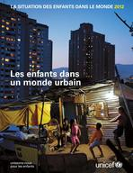 The State of the World's Children 2012, Main Report, Lo-Res PDF (French)