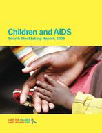 Children and AIDS: Fourth Stocktaking Report, 2009, Lo_Res PDF (Eng)
